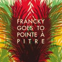 Francky Gœs to Pointe à Pitre